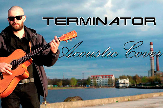 [Music Video] Terminator Main Theme Acoustic Cover by Armands Garklavs